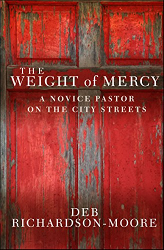 9780857212290: The Weight of Mercy: A Novice Pastor On The City Streets