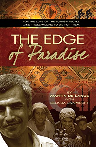 9780857212306: The Edge of Paradise: For the Love of the Turkish People ... And Those Willing to Die for Them