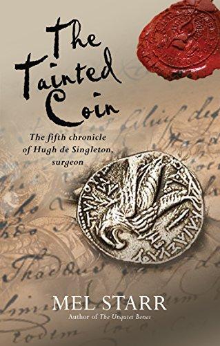 9780857212504: The Tainted Coin (Chronicles of Hugh de Singleton, Surgeon)