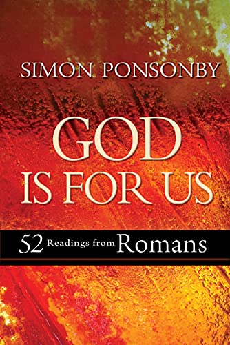 9780857213280: God is For Us: 52 Weekly Readings from Paul's Letter to the Romans