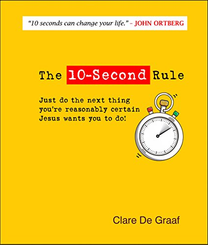 9780857214249: The 10-Second Rule: Just Do the Next Thing ...