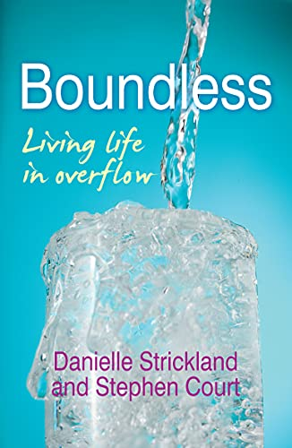 9780857214515: Boundless: Living Life in Overflow