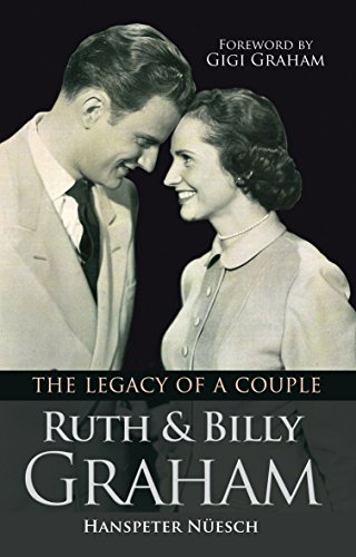 9780857215369: Ruth and Billy Graham: The legacy of a couple