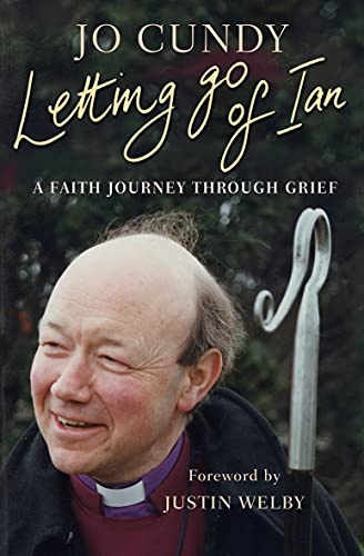 9780857215383: Letting Go of Ian: A Faith Journey Through Grief