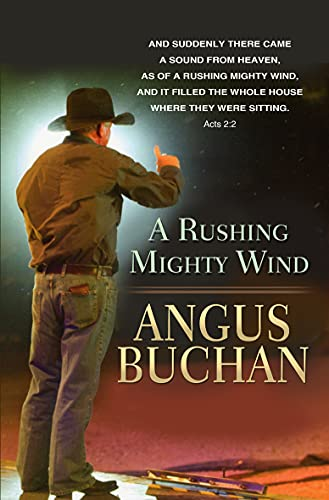 A Rushing Mighty Wind (Paperback)