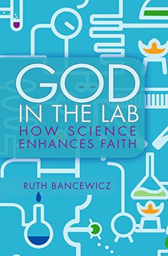 9780857215680: God in the Lab: How Science Enhances Faith