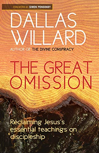 9780857215864: Great Omission: Jesus' Essential Teachings on Discipleship
