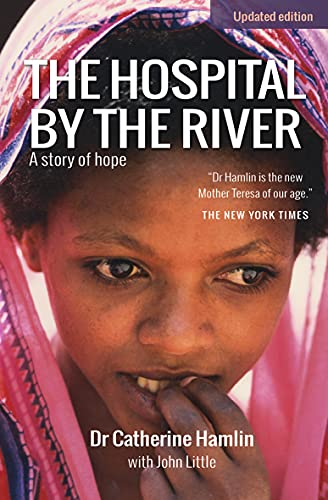 9780857216885: The Hospital by the River: A Story of Hope