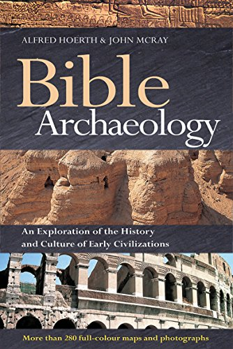 9780857216977: Bible Archaeology: An Exploration of the History and Culture of Early Civilizations
