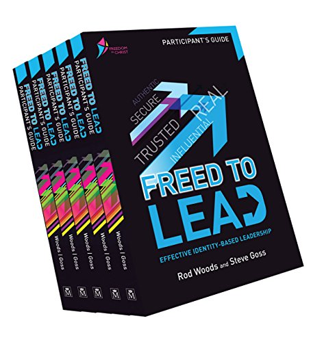 Freed to Lead (DVD): Effective identity-based leadership (Paperback): Rod Woods, Steve Goss