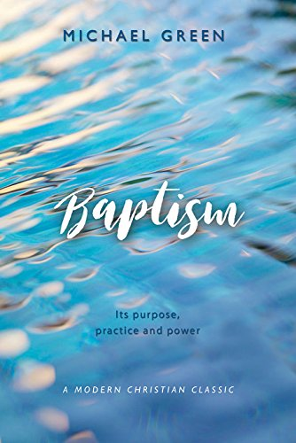 9780857218780: Baptism: Its purpose, practice and power