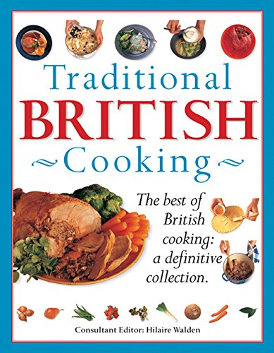 9780857230195: Traditional British Cooking: The Best Of British Cooking: A Definitive Collection