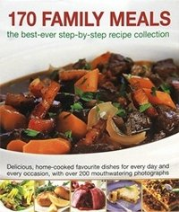 9780857231123: 170 Family Meals