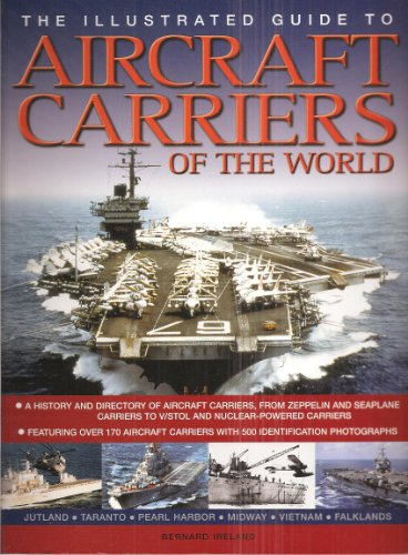 9780857231390: The Illustrated Guide to Aircraft Carriers of the World