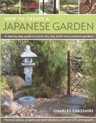 9780857232632: How to create a Japanese Garden