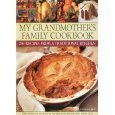 9780857234056: Grandmother's Recipes, 200 Traditional Dishes from a Family Cookbook