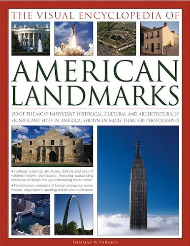 9780857234131: The Visual Encyclopedia of American Landmarks