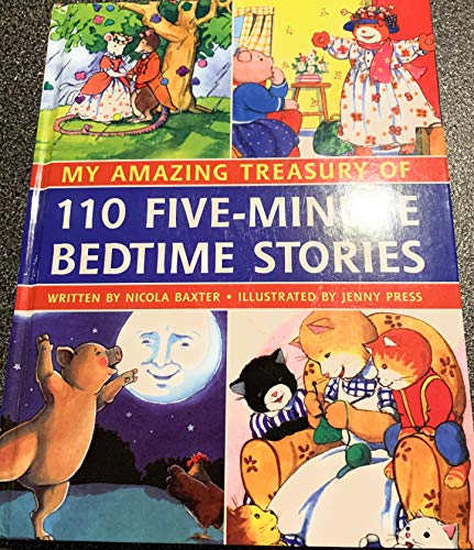 9780857237545: My Amazing Treasury of 110 Five Minute Bedtime Stories