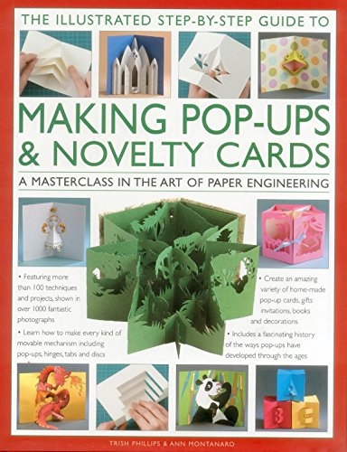 9780857238009: The Illustrated Step-by-Step Guide to Making Pop-Ups & Novelty Cards: A Masterclass in the Art of Paper Engineering