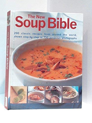 9780857239020: The New Soup Bible