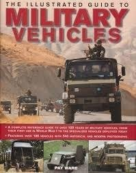 9780857239532: The Illustrated Guide to Military Vehicles