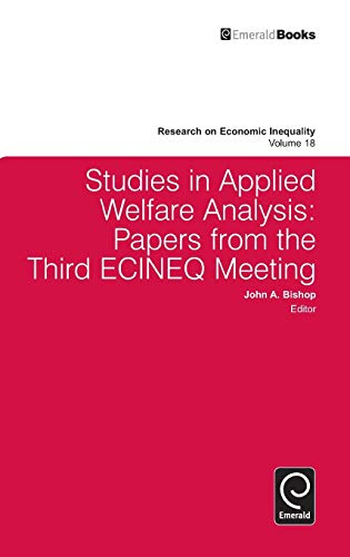 Studies in Applied Welfare Analysis: Papers from the Third ECINEQ Meeting (Research on Economic ...