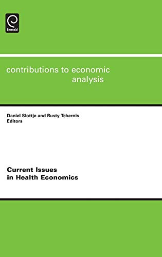 9780857241559: Current Issues in Health Economics (Contributions to Economic Analysis) (Studies in Pragmatics)