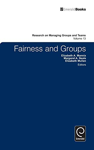 9780857241610: Fairness and Groups (Research on Managing Groups and Teams)