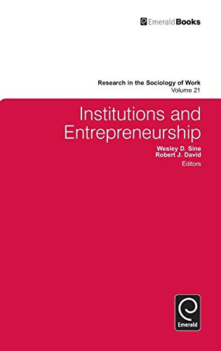 9780857242396: Institutions and Entrepreneurship (Research in the Sociology of Work)
