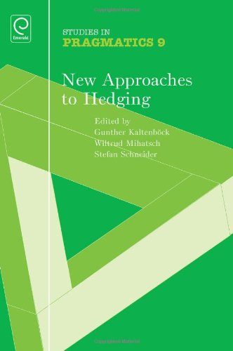 9780857242471: New Approaches to Hedging (Studies in Pragmatics)