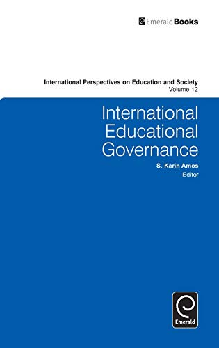 9780857243034: International Educational Governance (International Perspectives on Education and Society)