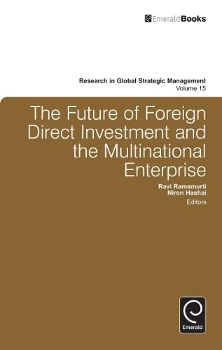 9780857245557: The Future of Foreign Direct Investment and the Multinational Enterprise (Research in Global Strategic Management)