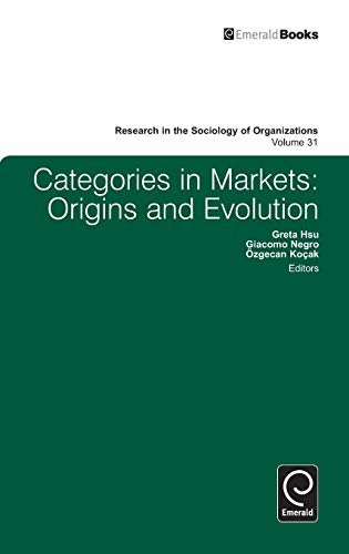 9780857245939: Categories in Markets: Origins and Evolution (Research in the Sociology of Organizations)