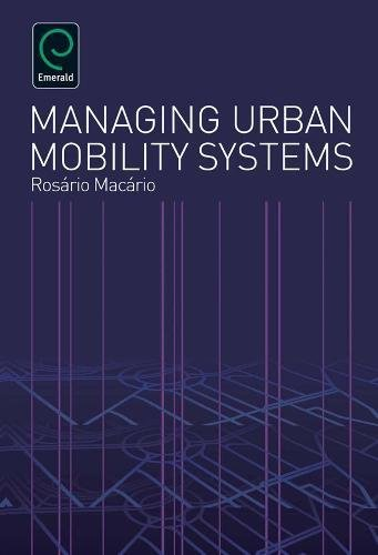 9780857246110: Managing Urban Mobility Systems (0)