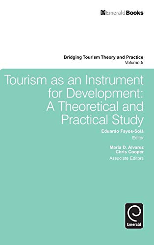 9780857246790: Tourism As an Instrument for Development: A Theoretical and Practical Study