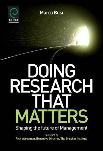 9780857247070: Doing Research That Matters: Shaping the Future of Management