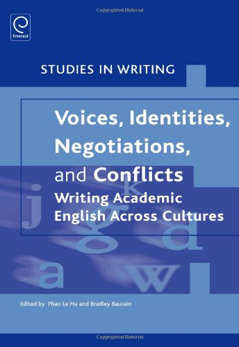 9780857247193: Voices, Identities, Negotiations, and Conflicts: Writing Academic English Across Cultures (Studies in Writing)