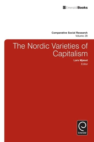 9780857247773: The Nordic Varieties of Capitalism (Comparative Social Research)