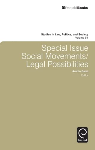 Special Issue: Social Movements/Legal Possibilities (Studies in Law, Politics, and Society): Austin...