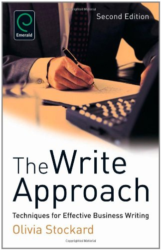 9780857248312: The Write Approach: Techniques for Effective Business Writing