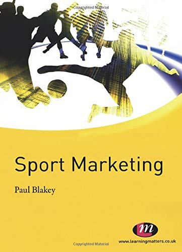 9780857250902: Sport Marketing (Active Learning in Sport)