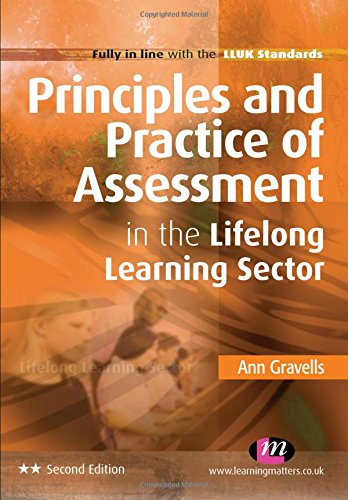 9780857252609: Principles and Practice of Assessment in the Lifelong Learning Sector (Further Education and Skills)