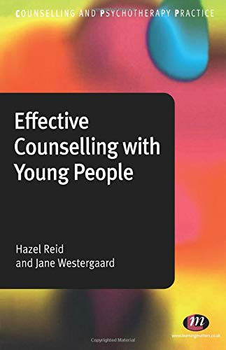 9780857252951: Effective Counselling with Young People (Counselling and Psychotherapy Practice)