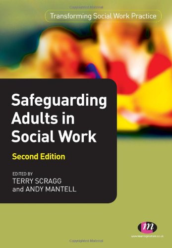 9780857254016: Safeguarding Adults in Social Work (Transforming Social Work Practice) (Transforming Social Work Practice Series)