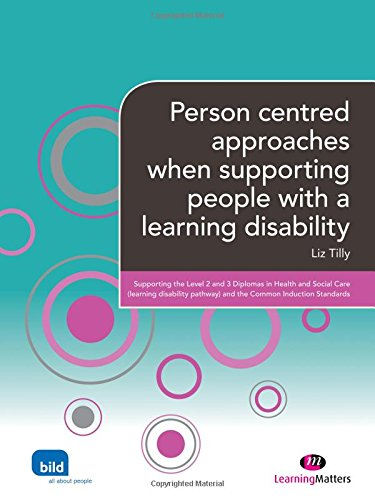9780857256256: Person centred approaches when supporting people with a learning disability (Supporting the Learning Disability Worker LM Series)