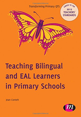 9780857257499: Teaching Bilingual and Eal Learners in Primary Schools (Transforming Primary Qts Series)