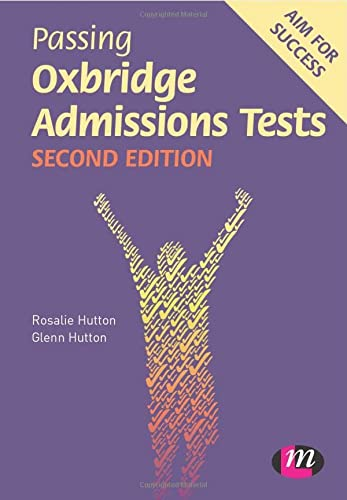 9780857257970: Passing Oxbridge Admissions Tests (Student Guides to University Entrance Series)