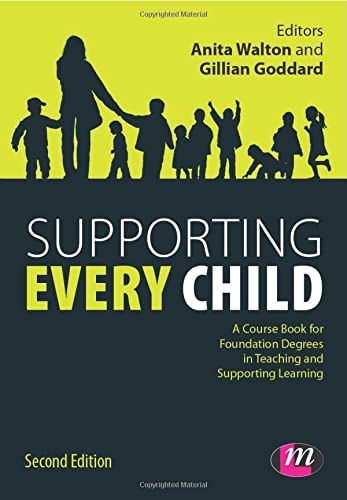 9780857258212: Supporting Every Child (Working with Children, Young People and Families LM Series)