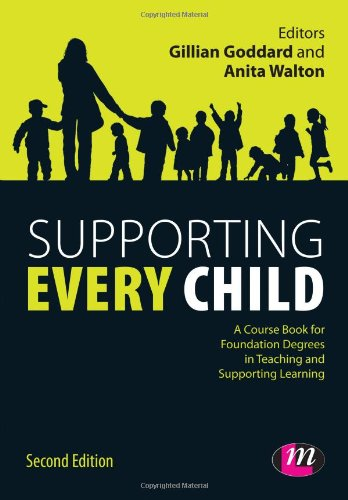 9780857258786: Supporting Every Child (Working with Children, Young People and Families LM Series)