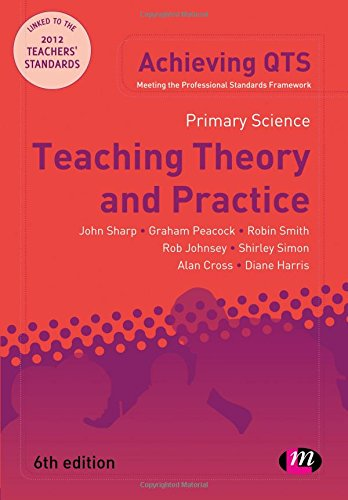 9780857259035: Primary Science: Teaching Theory and Practice (Achieving QTS Series)